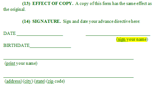 In Order For Your Advance Directive To Be Valid, You Must Sign The Form  (Section 14) And It Must Be Witnessed By One Of The Two Alternative Methods  (Section ...